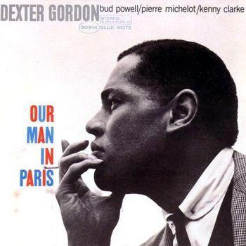 Our Man in Paris by Dexter Gordon