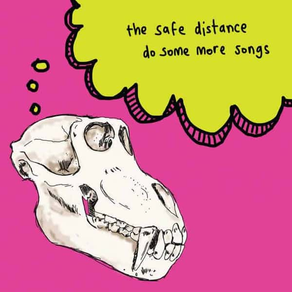 Do Some More Songs by The Safe Distance