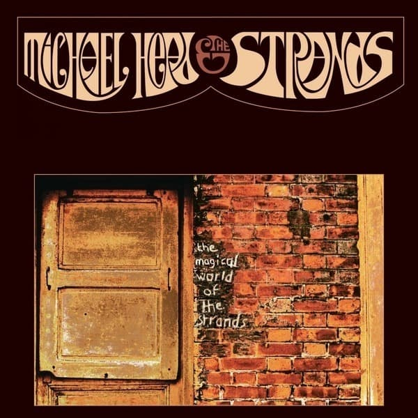 The Magical World of The Strands by Michael Head and The Strands
