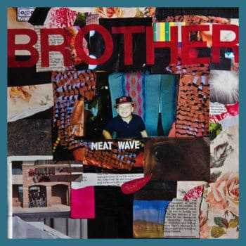 Brother EP by Meatwave