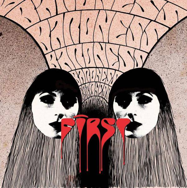 First & Second by Baroness