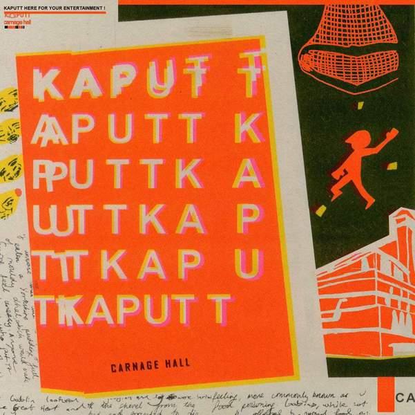 Carnage Hall by Kaputt