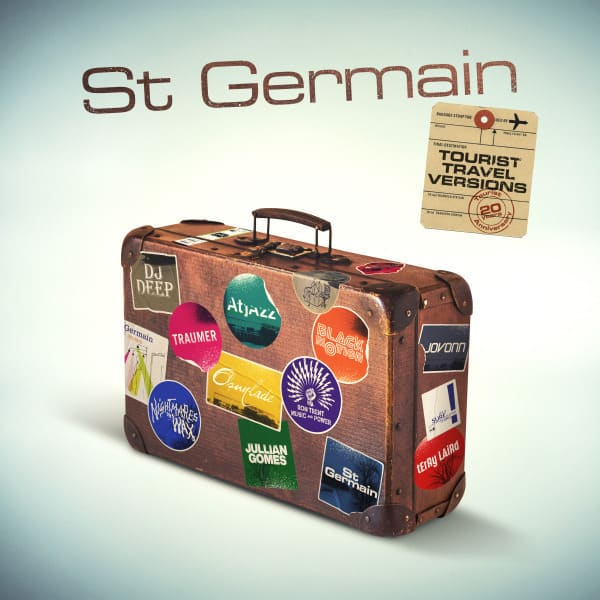 Tourist (20th Anniversary Travel Versions) by St Germain