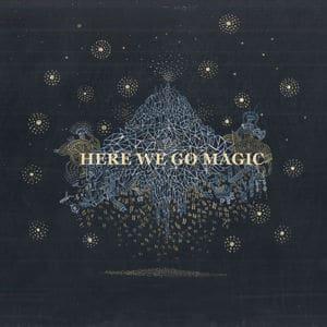 Here We Go Magic by Here We Go Magic