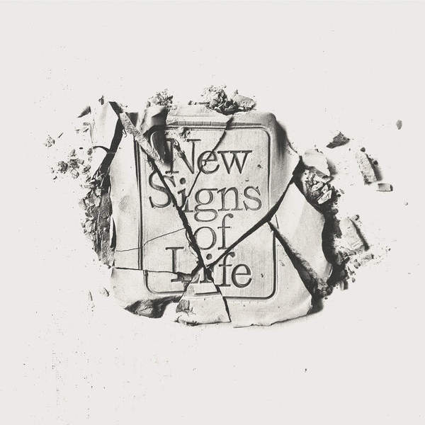 New Signs of Life by Death Bells
