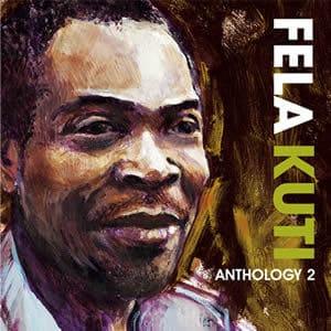 Anthology Vol2 by Fela Kuti