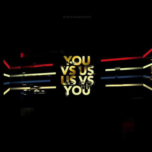 You Vs Us/Us Vs You by Barberos / Dispo