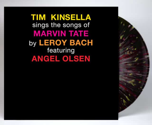 Tim Kinsella sings the songs of Marvin Tate by LeRoy Bach featuring Angel Olsen by Tim Kinsella