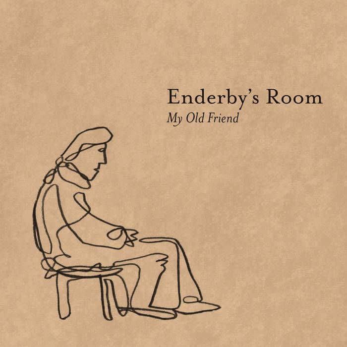 My Old Friend by Enderby's Room