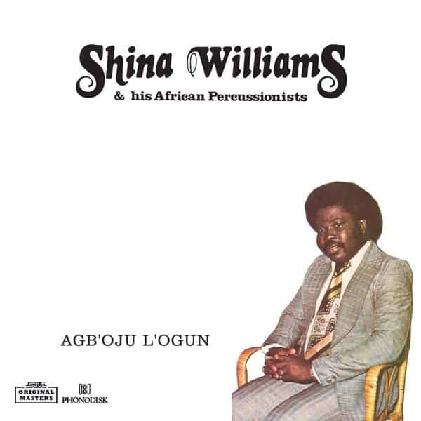 Agboju Logun by Shina Williams & His African Percussionists