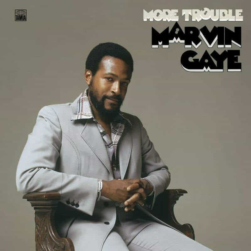 More Trouble by Marvin Gaye