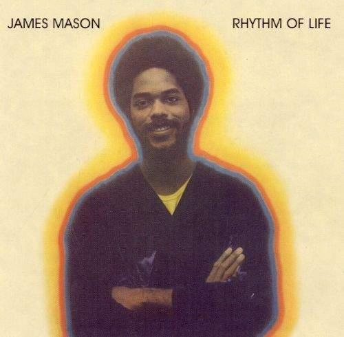 Rhythm Of Life by James Mason