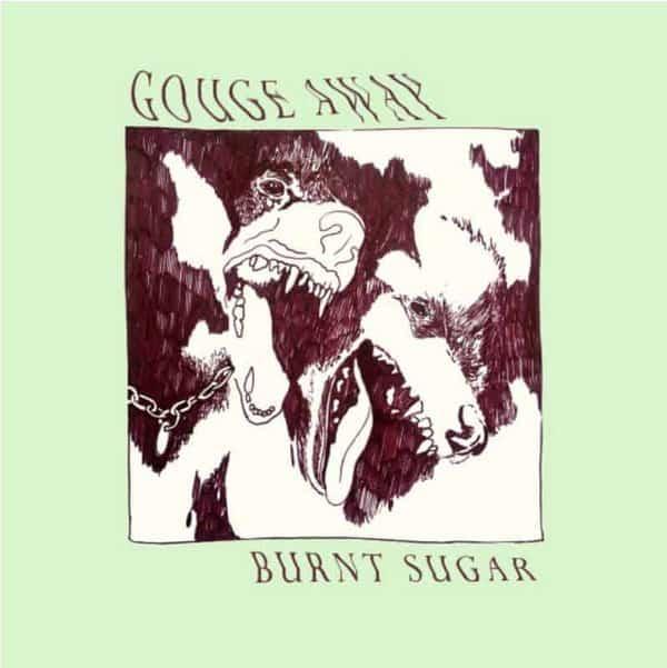 Burnt Sugar by Gouge Away