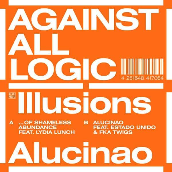 Illusions Of Shameless Abundance / Alucinao by Against All Logic