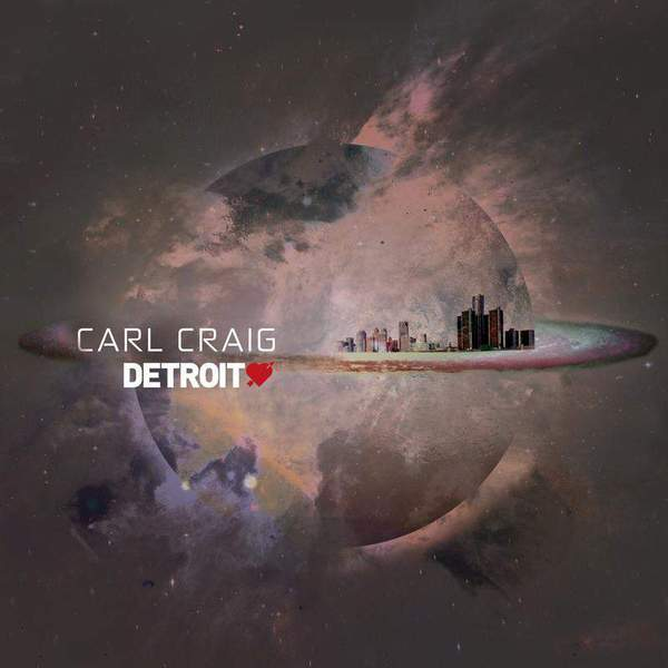 Detroit Love Vol. 2 by Carl Craig