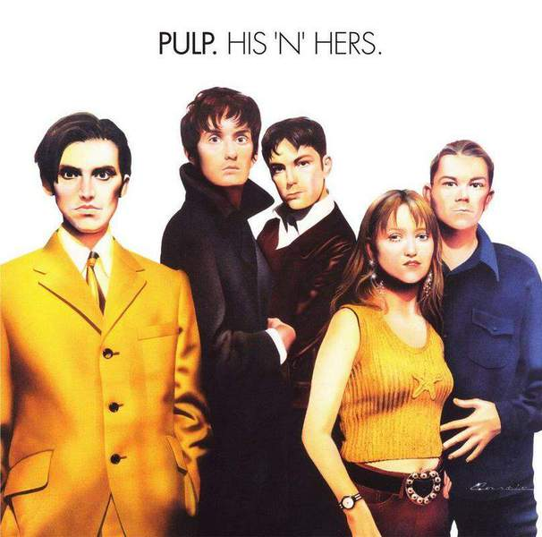His 'n' Hers (25th Anniversary Edition) by Pulp
