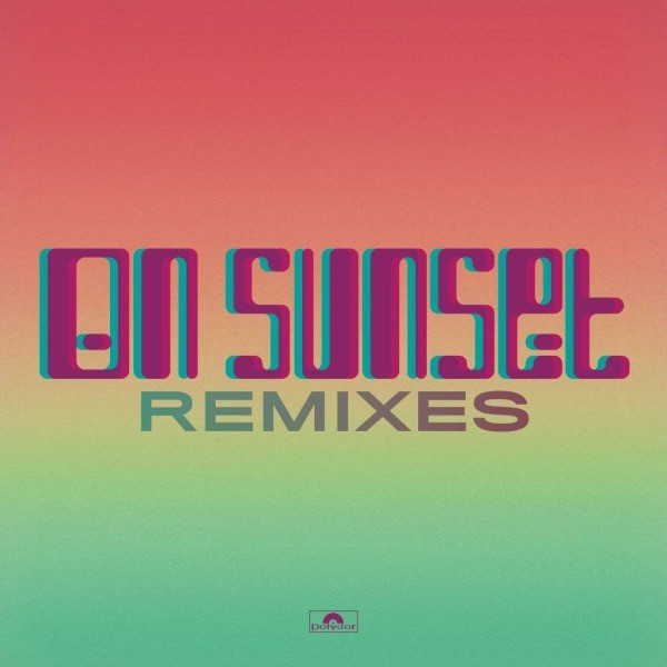 On Sunset Remixes by Paul Weller