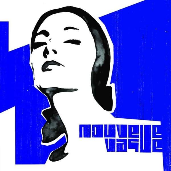 Nouvelle Vague by Nouvelle Vague