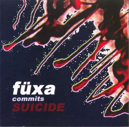 Commits Suicide EP by Fuxa