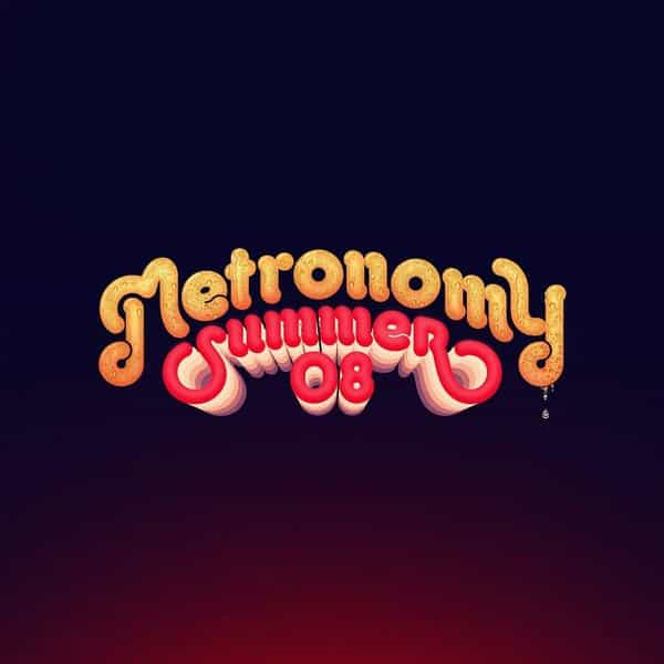 Summer 08 by Metronomy