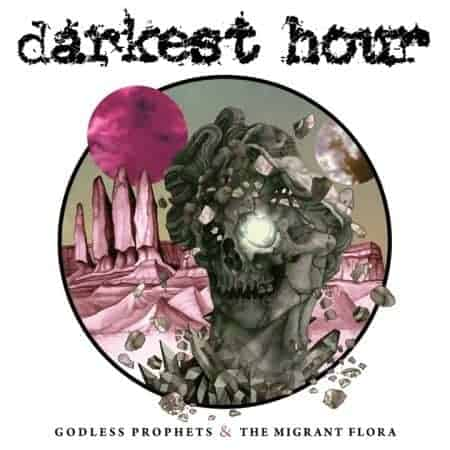 Godless Prophets & The Migrant Flora by Darkest Hour