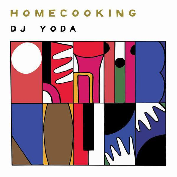 Home Cooking by DJ Yoda