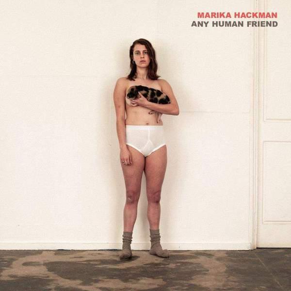 Any Human Friend by Marika Hackman