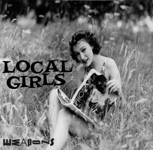 Weapons by Local Girls