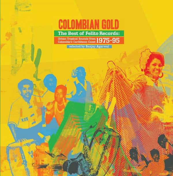 Columbian Gold: The Best Of Felito Records by Various