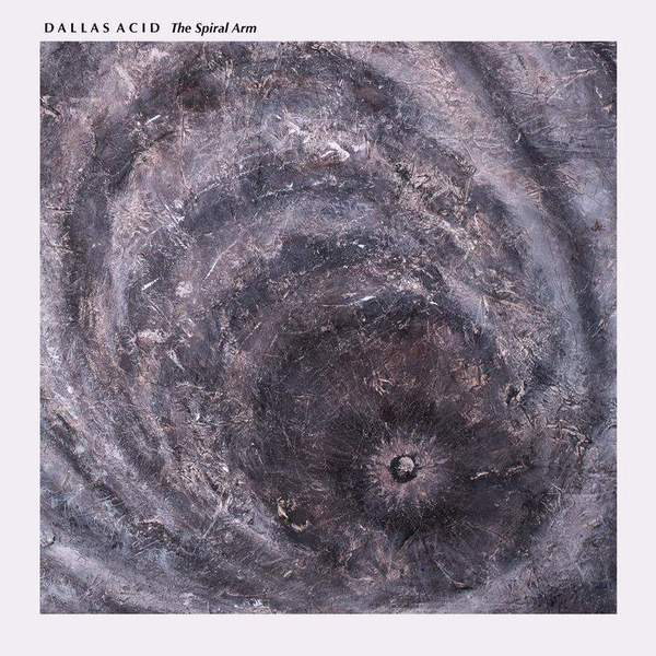 The Spiral Arm by Dallas Acid