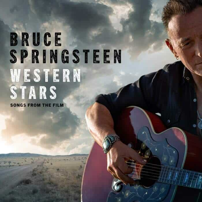 Western Stars – Songs From The Film by Bruce Springsteen