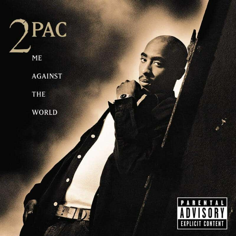 Me Against The World by 2Pac
