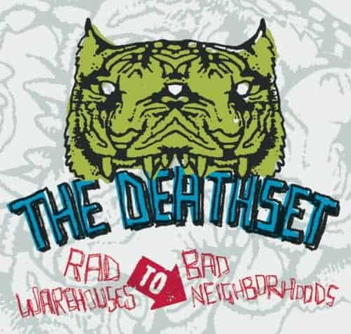 Rad Warehouses To Bad Neighborhoods by The Death Set