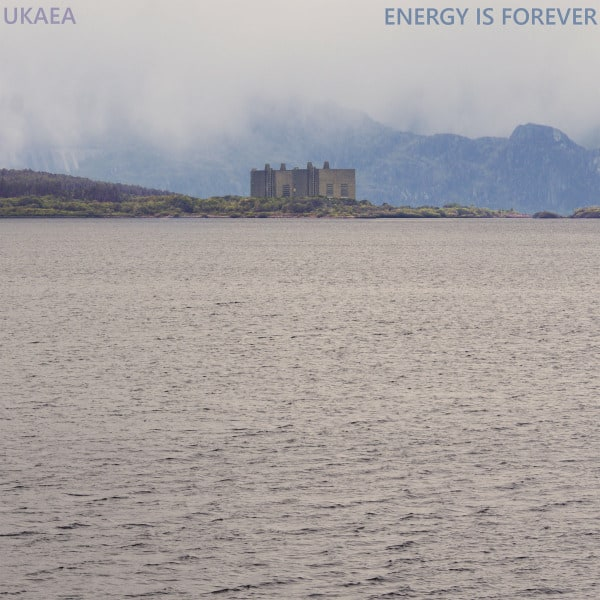 Energy Is Forever by UKAEA