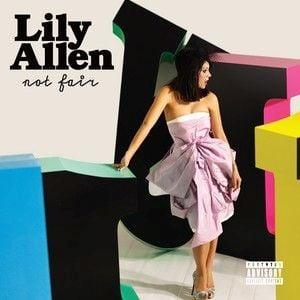Not Fair by Lily Allen