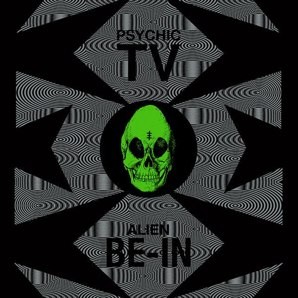 Alien Be-In Remix EP by Psychic TV