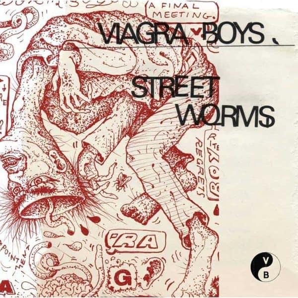 28. Viagra Boys - Street Worms