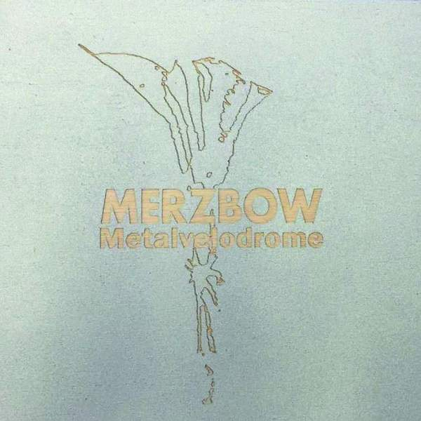 Metalvelodrome by Merzbow