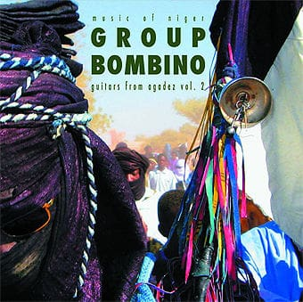 Guitars From Agadez (Music of Niger) Vol. 2 by Group Bombino