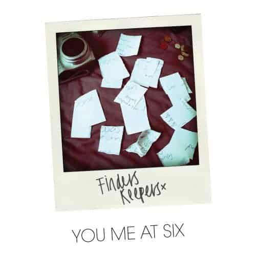 Finders Keepers by You Me At Six