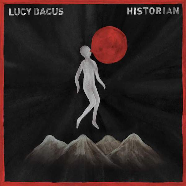 Historian by Lucy Dacus