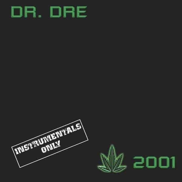 2001 (Instrumentals) by Dr. Dre