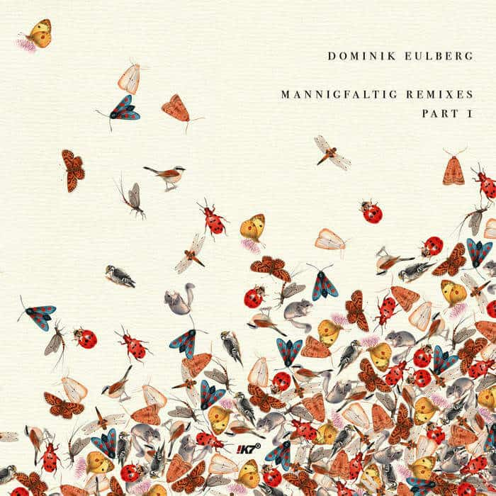 Mannigfaltig Remixes (Part I) by Dominik Eulberg