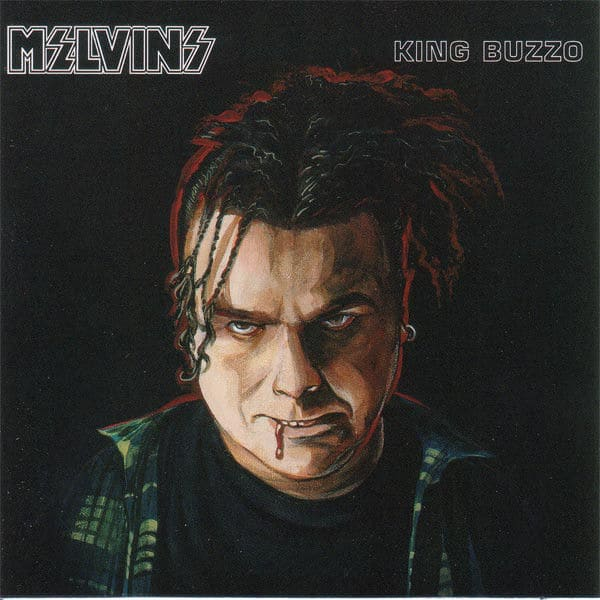 King Buzzo by Melvins