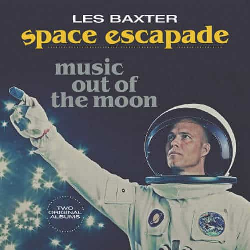 Space Escapade / Music Out Of The Moon by Les Baxter