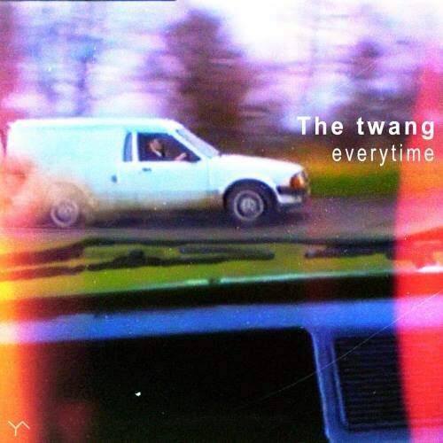 Everytime / Dream by The Twang