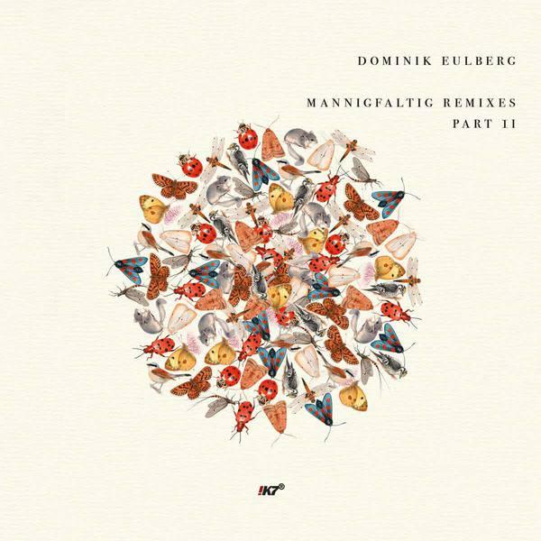 Mannigfaltig Remixes (Part II) by Dominik Eulberg