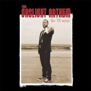 The '59 Sound (single) by The Gaslight Anthem
