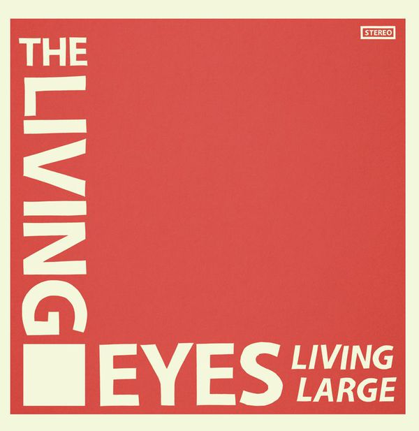 Living Large by The Living Eyes