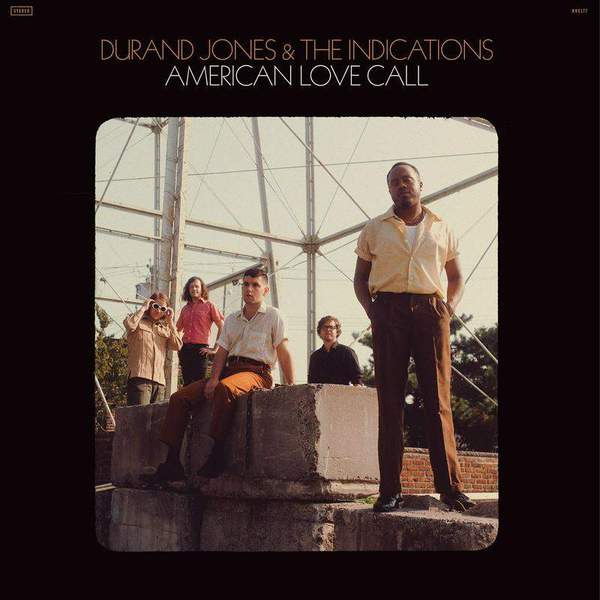 American Love Call by Durand Jones & The Indications